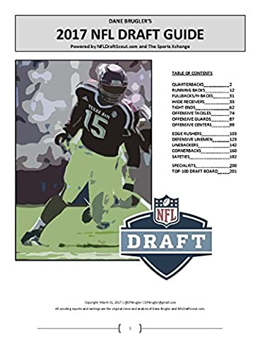 Dane Brugler's 2017 NFL Draft Guide: Powered by NFLDraftScout.com and The Sports Xchange
