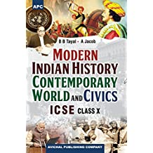 Modern Indian History, Contemporary World & Civics Class X