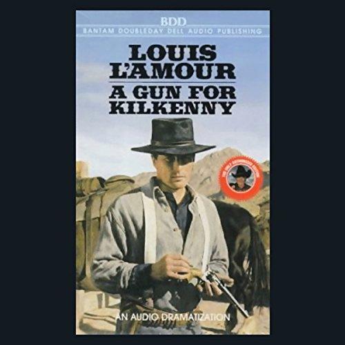 A Gun for Kilkenny (Dramatized)  Audiolibri