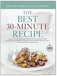 The Best 30-Minute Recipes (Best Recipe Series)
