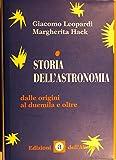 Image de Storia dell'astronomia. Dalle origini al Duemila e oltre
