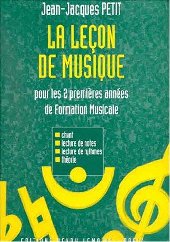 Leçon de musique 1ère et 2ème Années par Jean-Jacques Petit