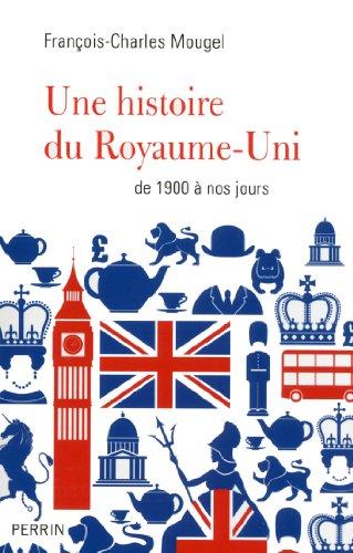 Une histoire du Royaume-Uni (French Edition)