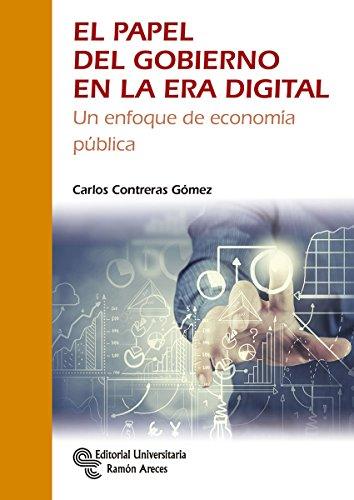 El Papel del Gobierno en la Era Digital (Monografías)