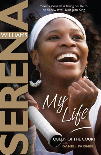 My Life: Queen of the Court por Serena Williams