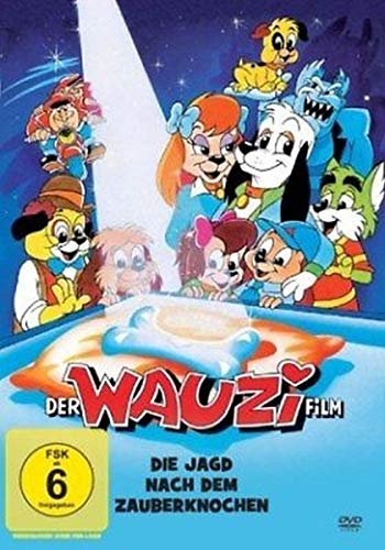 Der Wauzi-Film - Die Jagd nach dem Zauberknochen (Film Die Jagd)
