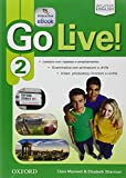 Go live. Student's book-Workbook-Extra. Per la Scuola media. Con CD Audio. Con espansione online: Go Live! 2: Super Premium. Con Student's Book, Workbook, Ebook, Open Book e Audio Cd [Lingua inglese]