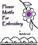 Image de Flower Motifs for Embroidery (English Edition)