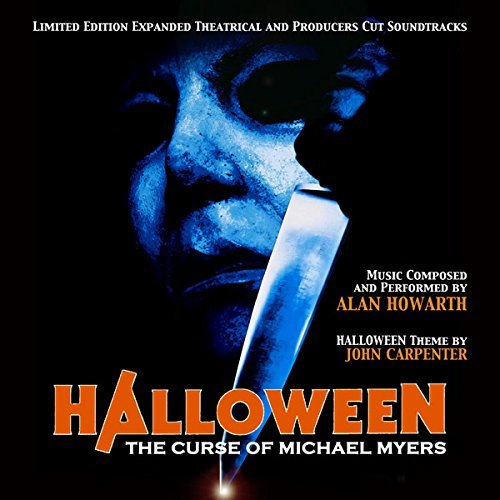 Halloween: Curse of Michael Myers - Original Soundtrack by Alan Howarth by Alan Howarth