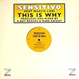 Sensitivo Feat Marco Losi - This Is Why - [12