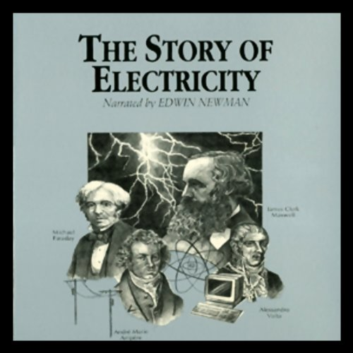The Story of Electricity  Audiolibri
