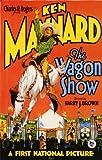 El carro Show Póster de película - 28 cm x 44 cm 11 x 17 en Ken Maynard Ena Gregory Maurice Costello Fred Malatesta