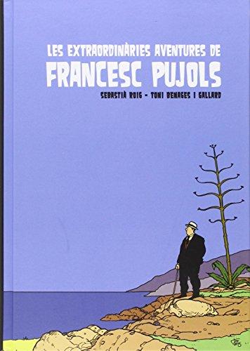 Les extraordinàries aventures de Francesc Pujols