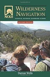 NOLS Wilderness Navigation: 2nd Edition (NOLS Bibliothekseinband) 2nd edition by Wells, Darran (2013) Taschenbuch