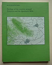 Geology of the Country Around Taunton and the Quantock Hills (Geological Survey of Great Britain - England and Wales - Memoirs: British Geological Survey - BGS Reports)