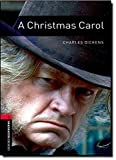 Oxford Bookworms Library: 8. Schuljahr, Stufe 2 - A Christmas Carol: Reader (Oxford Bookworms Library. Classics. Stage 3)