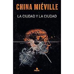 La ciudad y la ciudad (Nova) Premio Hugo 2010 a la mejor novela