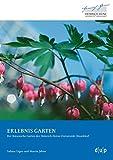 ERLEBNIS GARTEN: Der Botanische Garten der Heinrich-Heine-Universität Düsseldorf - Sabine Etges