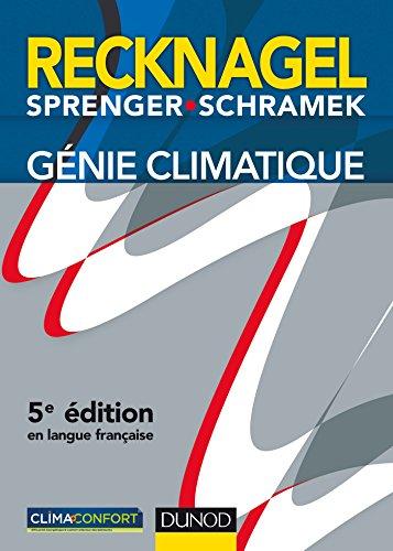 Génie climatique - 5e éd. par Hermann Recknagel, Eberhard Sprenger, Ernst-Rudolf Schramek