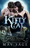 Kitty Cat: Volume 1 (Age of Night)