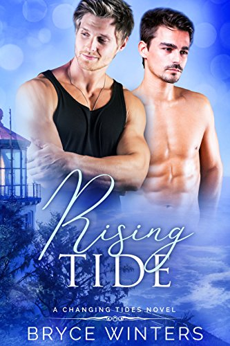 Rising Tide: A Changing Tides Novel (The Changing Tides Trilogy Book 1)