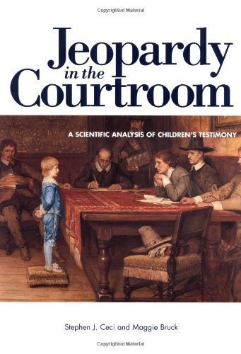 jeopardy-in-the-courtroom-a-scientific-analysis-of-childrens-testimony-1st-by-ceci-stephen-j-1999-pa