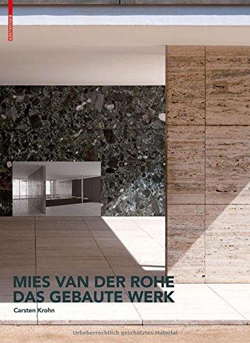 Mies Van Der Rohe. Das Gebaute Werk by Carsten Krohn (2014-06-16)