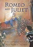 Romeo and Juliet (Shakespeare Retold)