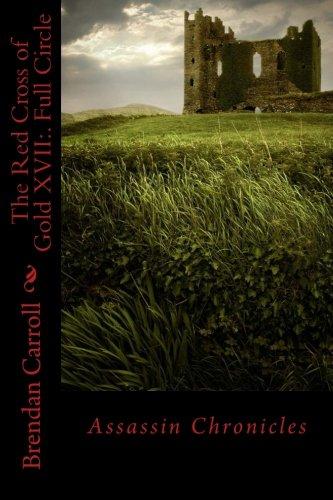 the-red-cross-of-gold-xvii-full-circle-assassin-chronicles-volume-17
