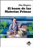 Boom De Las Materias Primas, El (Economía y Negocios)