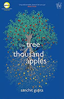 The Tree with a Thousand Apples by [Gupta, Sanchit]