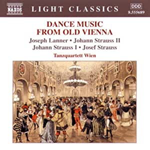 Light Classics - Dance Music from Old Vienna