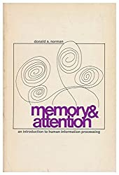 Memory & Attention by Donald A. Norman (1969-04-01)