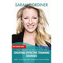 The Theory & Principles of Creating Effective Training Courses: What To Do Before Creating Your Course (English Edition)