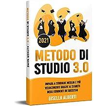Permalink to METODO DI STUDIO 3.0; Impara a Studiare Meglio e Più Velocemente Grazie ai Segreti Degli Studenti di Successo PDF