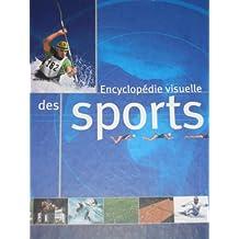 Encyclopédie visuelle des sports L'