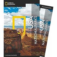 National Geographic Reiseführer USA-Nationalparks: Das ultimative Reisehandbuch zu allen Sehenswürdigkeiten. Mit Geheimtipps und praktischer Karte für alle Traveler. (NG_Traveller)