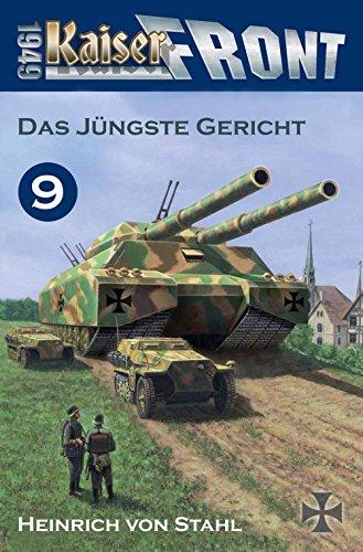 Kaiserfront 1949 Band 9: Das Jüngste Gericht