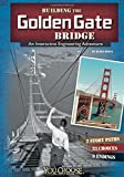 Building the Golden Gate Bridge: An Interactive Engineering Adventure (You Choose: Engineering Marvels)