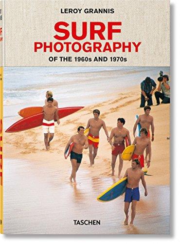 LeRoy Grannis. Surf Photography (Clothbound) por Leroy Grannis