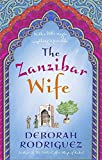 The Zanzibar Wife: The new novel from the internationally bestselling author of The L...