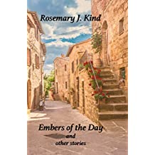 Embers of the Day and other stories
