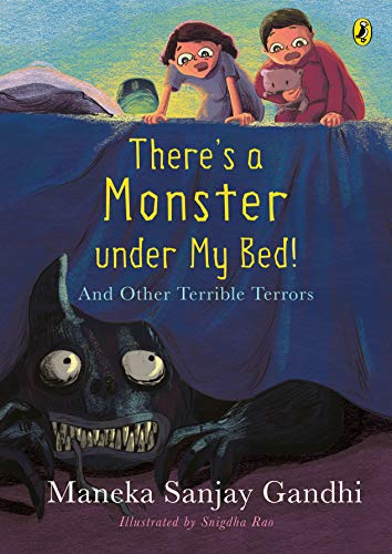 There's a Monster under My Bed!: And Other Terrible Terrors