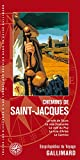 Chemins de Saint-Jacques - La voie de Tours, la voie limousine, la voie du Puy, la voie d'Arles, le Camino
