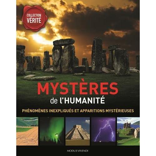 Mystères de l'humanité : Phénomènes inexpliqués et apparitions mystérieuses