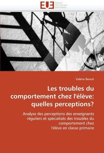les-troubles-du-comportement-chez-llve-quelles-perceptions-analyse-des-perceptions-des-enseignants-r