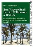Bem Vindo ao Brasil - Herzlich Willkommen in Brasilien (August von Goethe Literaturverlag)