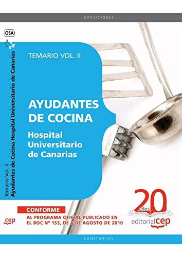 Descargar Libro Ayudantes de Cocina Hospital Universitario de Canarias. Temario Vol. II. (Colección 1559) de VV.AA.