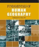#9: Fundamentals of Human Geography for Class - 12  - 12097