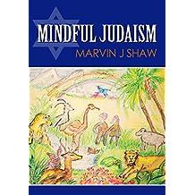 Mindful Judiasm (English Edition)
